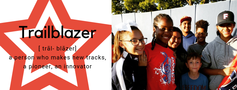 Students with definition of Trailblazer